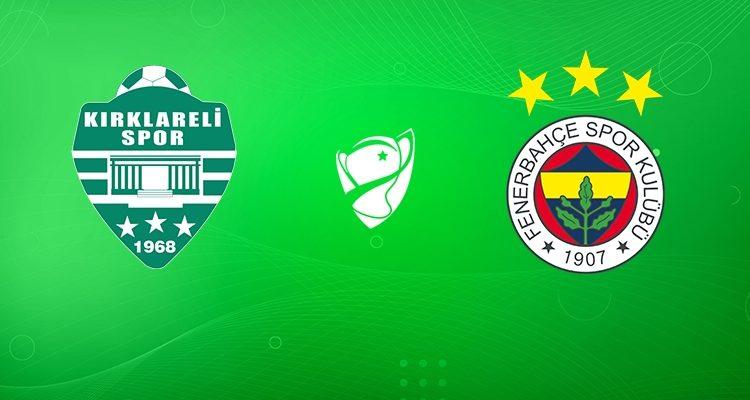 Kırklarelispor – Fenerbahçe Maçı Hangi Kanalda, saat kaçta?